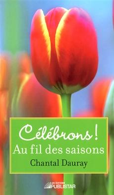 Au fil des saisons, Collection Célébrons!